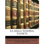 【预订】La Mala Sombra: Sainete