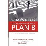 【预订】What's Next? Create Your Dream Job with a Plan B