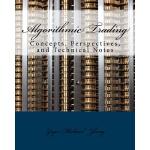 【预订】Algorithmic Trading: Concepts, Perspectives, and Techni
