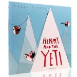 英文原版绘本 Henry and the Yeti 平装大开 Bloomsbury出版 儿童英语图画故事书
