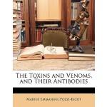【预订】The Toxins and Venoms, and Their Antibodies