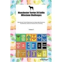 预订Manchester Terrier 20 Selfie Milestone Challenges Manchest