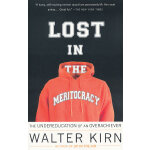 LOST IN THE MERITOCRACY(ISBN=9780307279453) 英文原版