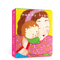 Mommy Hugs Karen Katz(凯伦・卡茨)幼儿启蒙认知 英文原版童书 进口绘本 纸板书