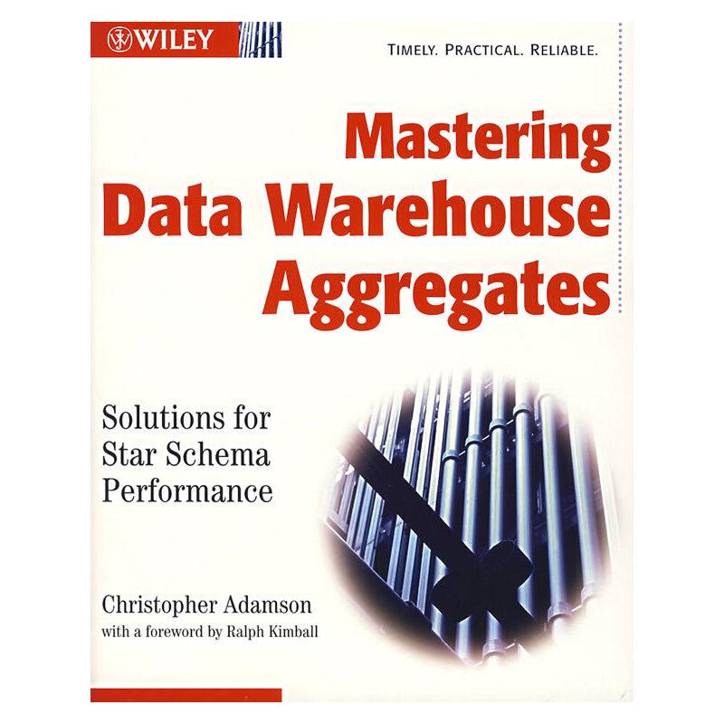 掌握数据仓库数据聚合 Mastering Data Warehouse Aggregates: Solutions for Star Schema Performance PDF下载